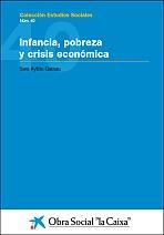 Infancia, pobreza y crisis económica en España