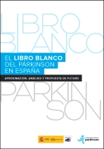 La enfermedad de Párkinson en España. Situación actual y propuestas de futuro