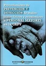 Procedimiento de prevención y detección de malos tratos a personas mayores en la CAPV