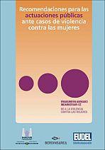 Recomendaciones para actuaciones públicas ante casos de agresiones contra las mujeres