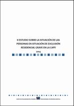 II Estudio sobre las personas en situación de exclusión residencial grave en la CAPV