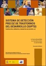 Sistema de cribado de trastornos de desarrollo en la infancia: validación y manual de uso