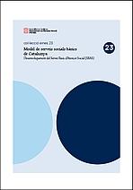 Modelo de servicios sociales básicos de Cataluña: desarrollo del Servicio Básico de Atención Social