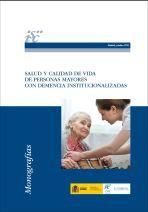 Salud y calidad de vida en personas con demencia institucionalizadas