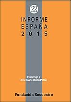 Informe España 2015. Una interpretación de su realidad social