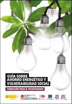 Guía sobre ahorro energético y vulnerabilidad social para el voluntariado