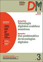 Teknologia digitalen erabilera arazotsua = Uso problemático de tecnologías digitales