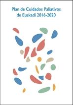 Plan de Cuidados Paliativos de Euskadi 2016-2020