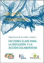 Experiencias de un cambio sistémico: factores clave para la reflexión y la acción colaborativa