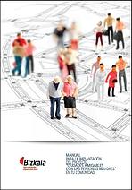 """Manual para la implantación del proyecto """"Ciudades amigables con las personas mayores"""""""