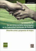 La situación de los servicios sociales municipales en la Comunidad Autónoma de Euskad