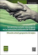 La situación de los servicios sociales municipales en la Comunidad Autónoma de Euskadi