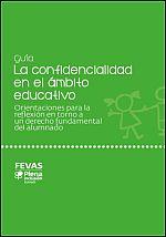 Guía sobre confidencialidad en el ámbito educativo