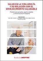 Tendencias, oportunidades y retos en envejecimiento saludable
