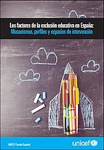 Exclusión educativa en España: perfiles y espacios de intervención