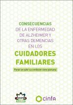 Consecuencias de la enfermedad de Alzheimer y otras demencias en los cuidadores familiares