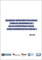 Acuerdo Interinstitucional para el Desarrollo de la Estrategia Vasca para Personas sin Hogar 2018-2021