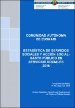 Estadística de servicios sociales y acción social. Gasto público en servicios sociales 2016