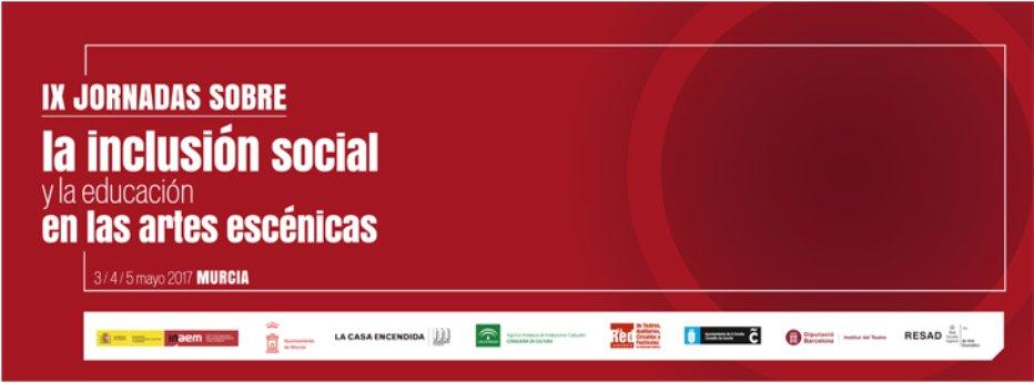 Cartel de las IX Jornadas sobre la inclusión social y la educación en las artes escénicas