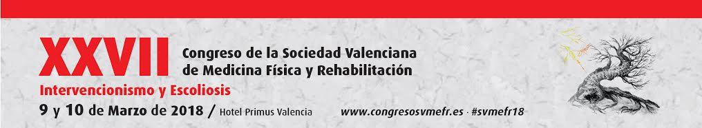 Cartel del XXVII Congreso de la Sociedad Valenciana de Medicina Física y Rehabilitación, sobre Intervencionismo y Escoliosis