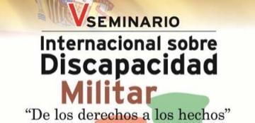 V Seminario Internacional sobre Discapacidad Militar
