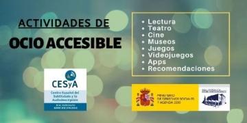 Imagen con logotipos de CESyA y Real Patronato sobre Discapacidad con listado de actividades de ocio accesible