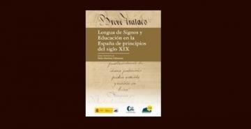 Portada de Lengua de Signos y Educación en la España de principios del siglo XIX